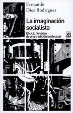 Imaginación socialista. El ciclo histórico de una tradición intelectual, La