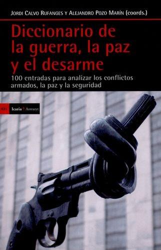 Diccionario de la guerra,...