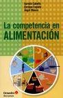 La Competencia en alimentación | comprar en libreriasiglo.com