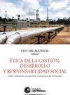 Ética de la gestión, desarrollo y responsabilidad social