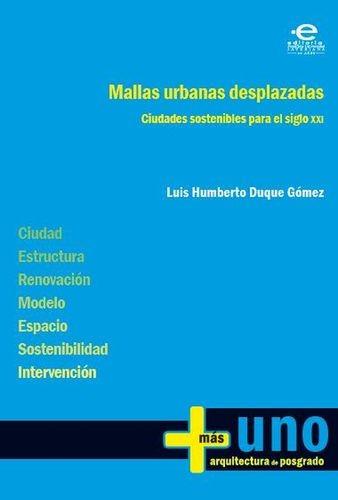 Mallas urbanas desplazadas