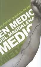 En medio del Magdalena Medio
