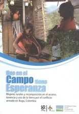 Uno en el campo tiene esperanza. Mujeres rurales y recomposición en el acceso, tenencia y uso de la tierra