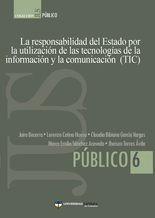 Responsabilidad del Estado por la utilización de las tecnologías de la información y la comunicación (TIC), La