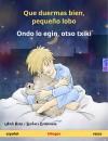 Que duermas bien, pequeño lobo – Ondo lo egin, otso txiki (español – vasco)