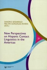 New Perspectives on Hispanic Contact Linguistics in the Americas