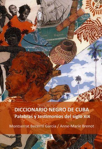 Diccionario negro de Cuba....