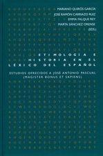 Etimología e historia en el léxico del español