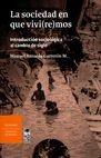 La Sociedad en que vivi(re)mos. Introducción sociológica al cambio de siglo | comprar en libreriasiglo.com