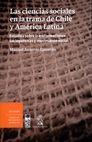 Ciencias sociales en la trama de Chile y América Latina. Estudios sobre transformaciones sociopolíticas y movimiento social | comprar en libreriasiglo.com