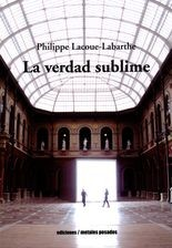 Verdad sublime, La