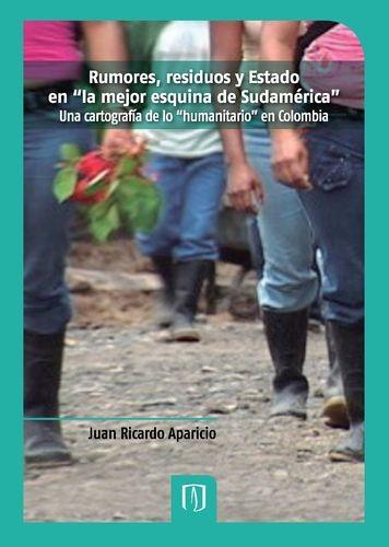 """Rumores, residuos y estado en """"la mejor esquina de Sudamérica"""""""