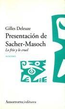Presentación de Sacher-Masoch. Lo frío y lo cruel