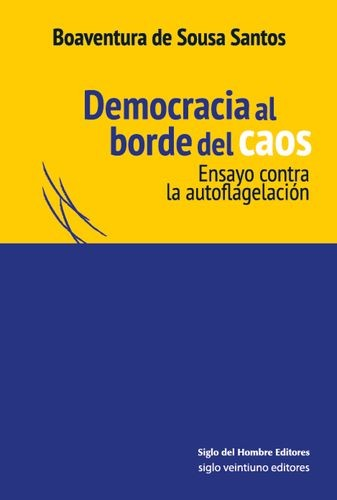 Democracia al borde del caos
