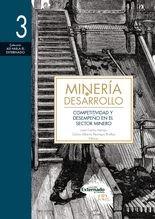Minería y desarrollo. Tomo 3