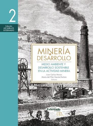 Minería y desarrollo. Tomo 2