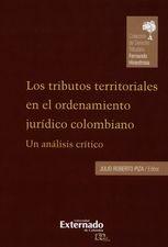 Tributos territoriales en el ordenamiento jurídico colombiano. Un análisis crítico, Los