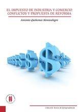El impuesto de industria y comercio. Conflictos y propuesta de reforma