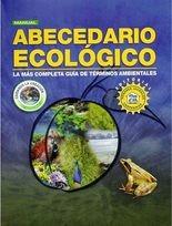 Abecedario ecológico. La más completa guía de términos ambientales