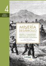 Minería y desarrollo. Tomo 4