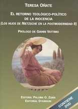 Retorno teológico-político de la inocencia (Incluye DVD). (Los hijos de Nietzsche en la postmodernidad II), El