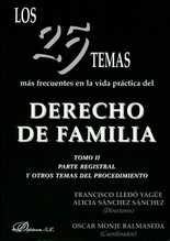 25 temas más frecuentes en la vida práctica del Derecho de Familia (Tomo II) parte sustantiva, Los