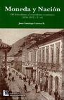 Moneda y nación. Del federalismo al centralismo económico (1850-1922)   comprar en libreriasiglo.com