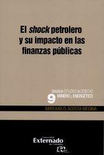 Shock petrolero y su impacto en las finanzas públicas, El