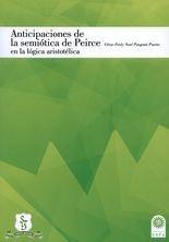 Anticipaciones de la semiótica de Peirce en la lógica aristotélica