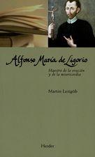 Alfonso María de Ligorio. Maestro de la oración y de la misericordia