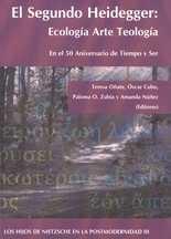 Segundo Heidegger: ecología arte teología, El