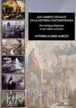 Cambios sociales en la historia contemporánea. Del antiguo régimen a las redes sociales, Los