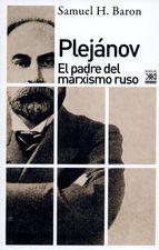 Plejánov. El padre del marxismo ruso