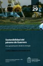 Sostenibilidad del páramo de Guerrero. Una aproximación desde la emergía