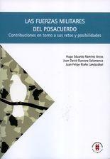 Fuerzas militares del posacuerdo. Contribuciones en torno a sus retos y posibilidades, Las