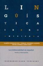 Evidencialidad en español: teoría y descripción, La