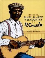 Héroes del blues, el jazz y el country (+CD)