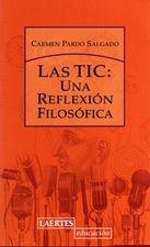 Las TIC: una reflexión filosófica