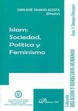 Islam: Sociedad, política y feminismo