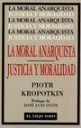 La moral anarquista. Justicia y moralidad | comprar en libreriasiglo.com