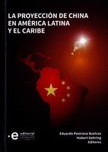 Proyección de China en América Latina y el Caribe, La