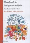 El Modelo de las inteligencias múltiples: fundamentos teóricos | comprar en libreriasiglo.com
