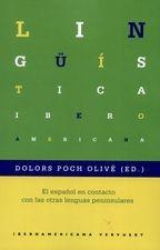 Español en contacto con las otras lenguas peninsulares, El