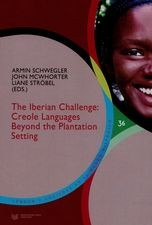 The iberian challenge: creole languages beyond the plantation setting