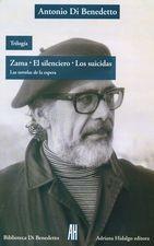 Trilogía Zama. El silenciero. Los suicidas