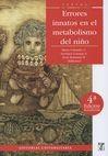 Errores innatos en el metabolismo del niño | comprar en libreriasiglo.com