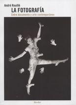 Fotografía. Entre documento y arte contemporáneo, La