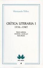 Crítica literaria I. 1936-1947