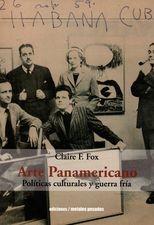 Arte panamericano. Políticas culturales y guerra fría