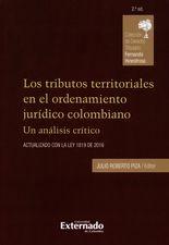 Tributos territoriales en el ordenamiento jurídico colombiano (2ª ed). Un análisis crítico, Los
